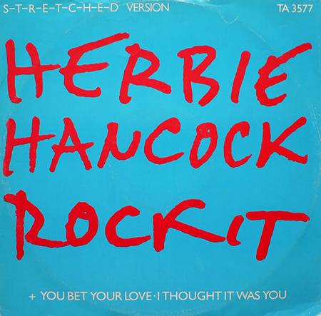- Herbie Hancock - Rockit