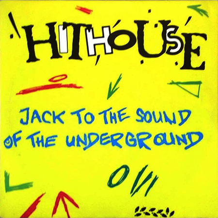 - Jack to the sound of the underground
