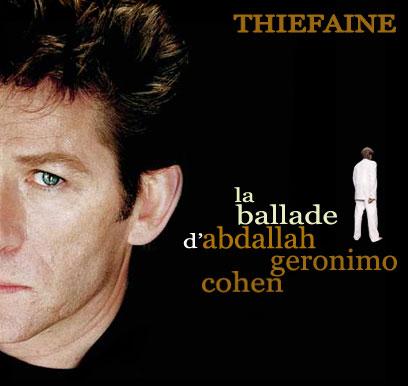 - La ballade d'Abdallah Géronimo Cohen