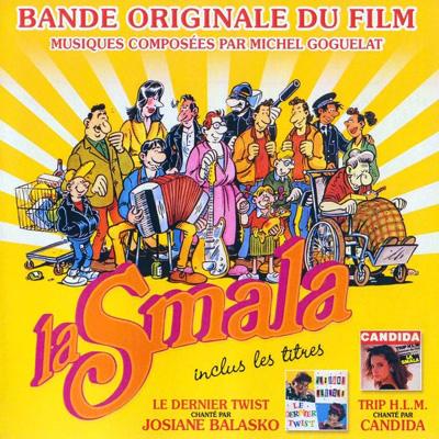 - La Smala - Le dernier twist