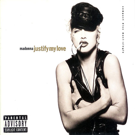 - Justify My Love
