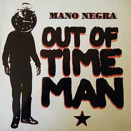 - Out of time man