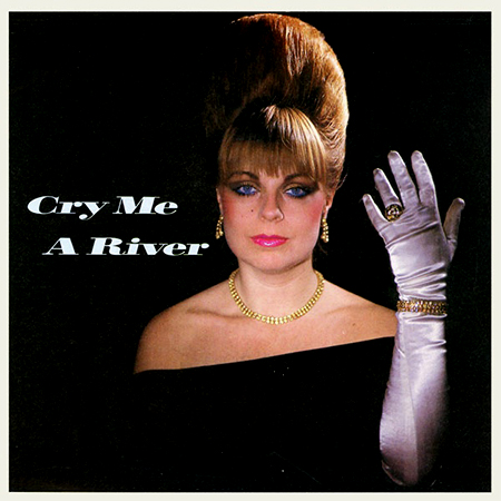 - Cry Me A River