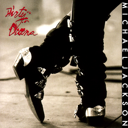 - Dirty Diana