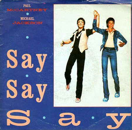 - Say Say Say