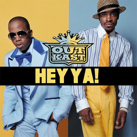 - Hey Ya!