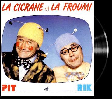 - Cicrane et la Froumi (La)