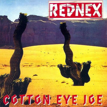 - Cotton Eye Joe