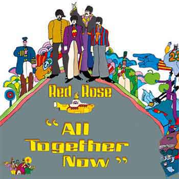 - All together now (Reprise des Beatles)
