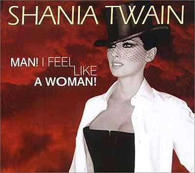 - Man I feel like a woman