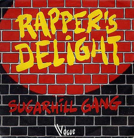 - Rapper's Delight